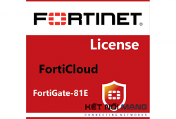 Bản quyền phần mềm FortiCloud Management, Analysis and 1 Year Log Retention for FortiGate-81E, 1 Year