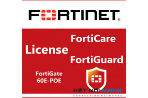 Bản quyền phần mềm FortiGate-60E-POE 5 Year Threat Protection (24x7 FortiCare plus Application Control, IPS, AV)
